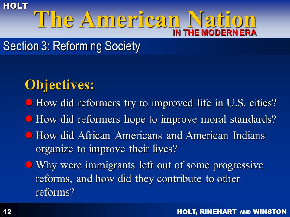 Objectives: Section 3: Reforming Society