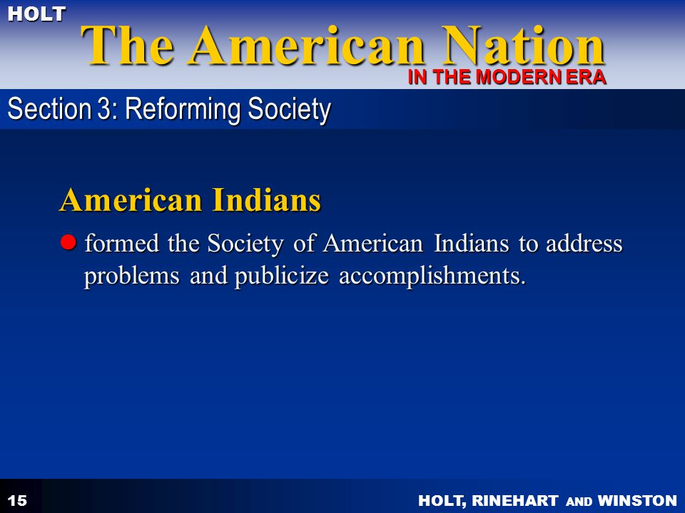 American Indians Section 3: Reforming Society