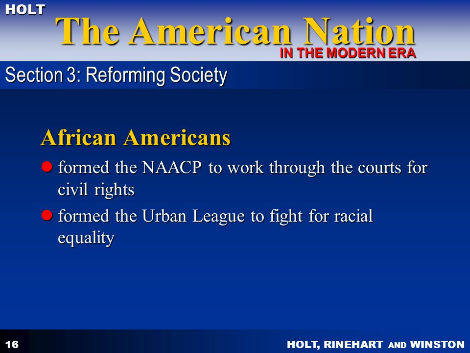 African Americans Section 3: Reforming Society