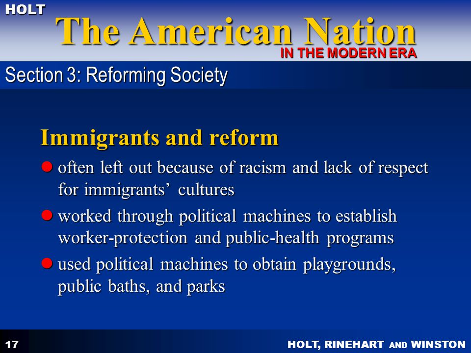 Immigrants and reform Section 3: Reforming Society