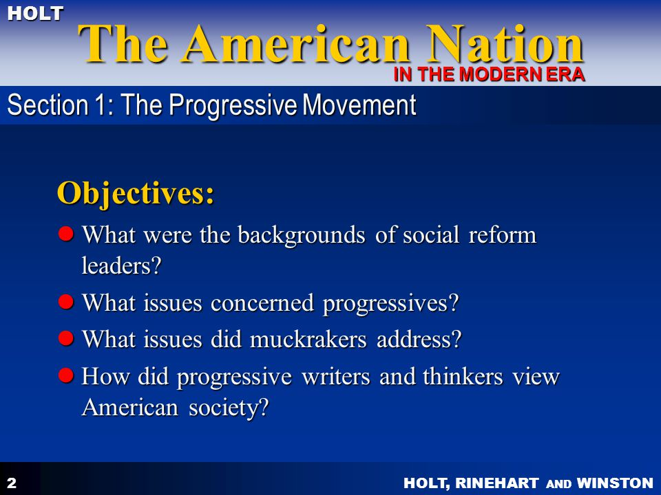 Objectives: Section 1: The Progressive Movement