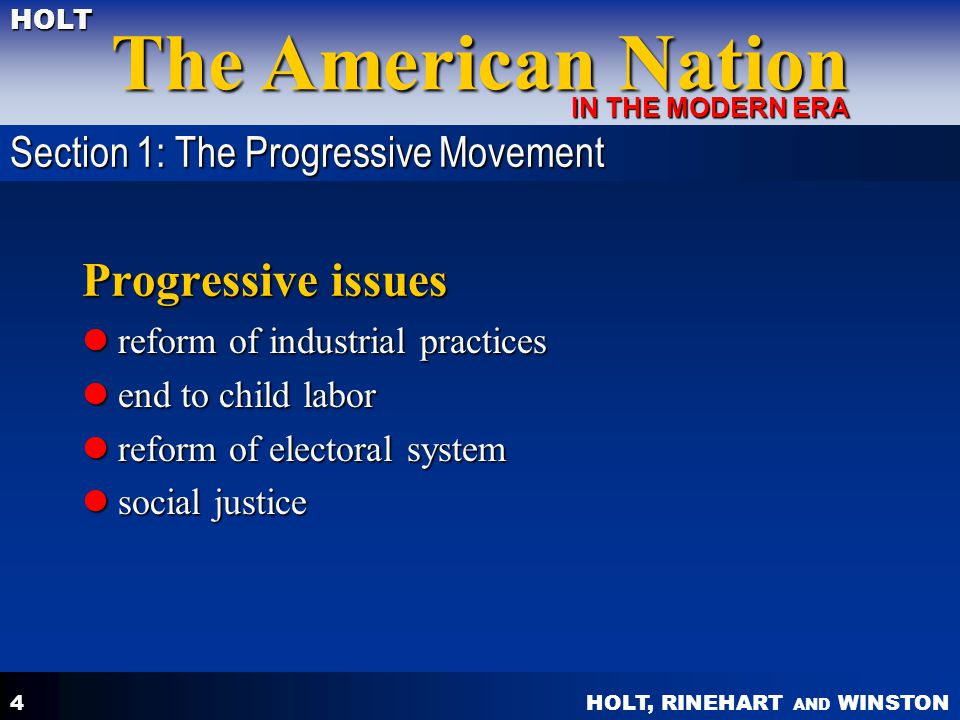 Progressive issues Section 1: The Progressive Movement
