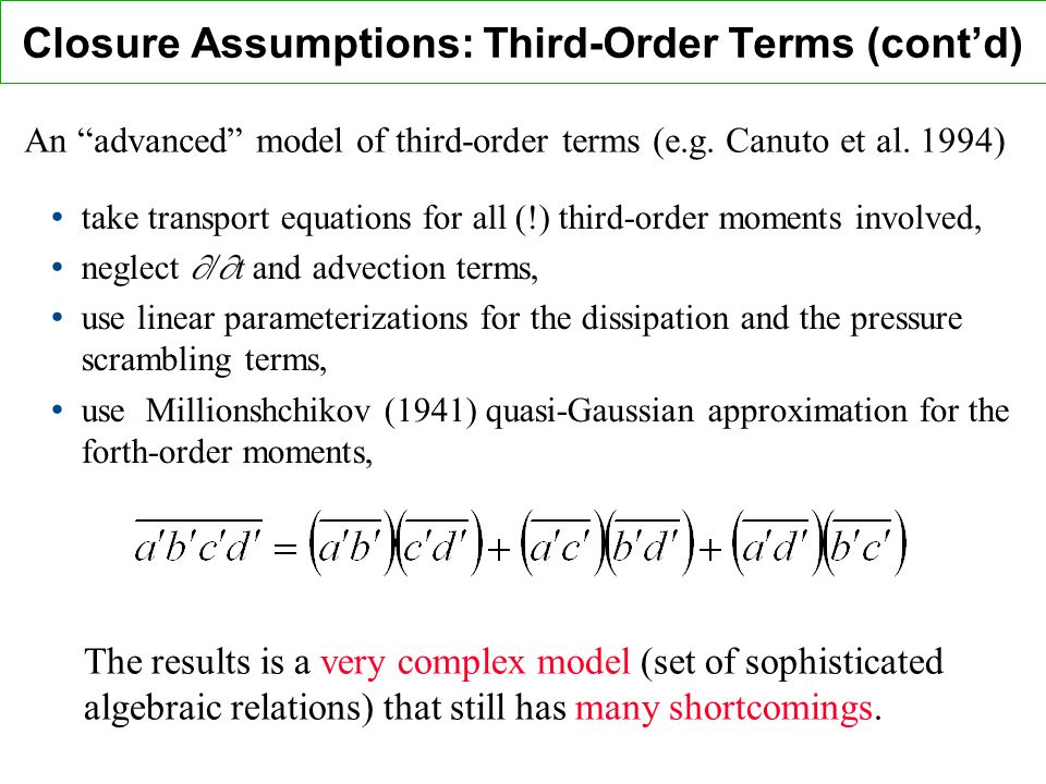 Closure Assumptions: Third-Order Terms (cont'd)