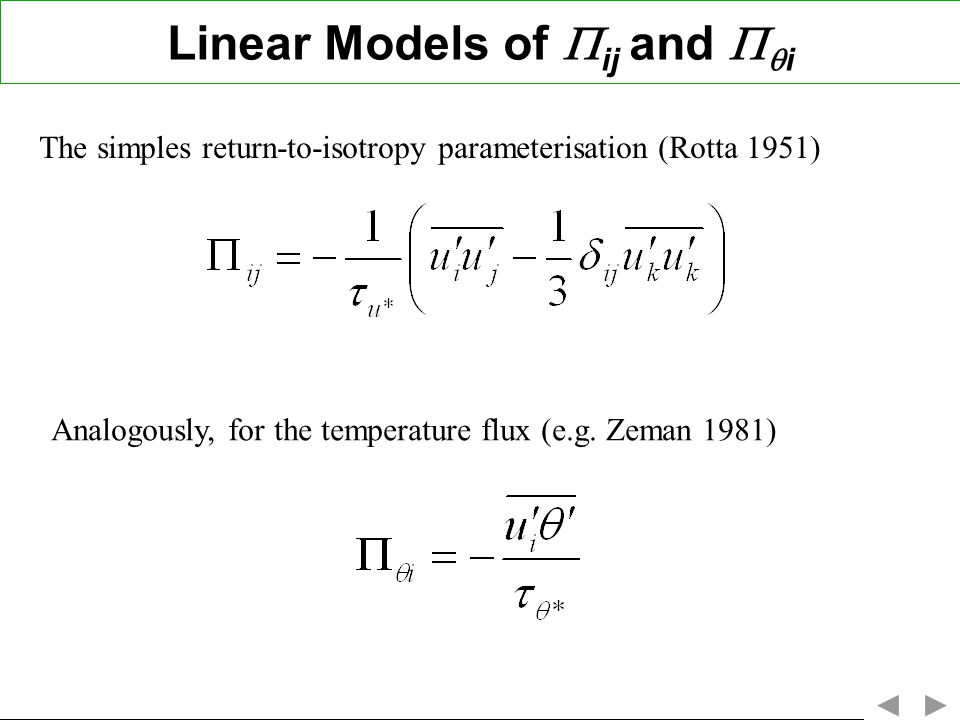 Linear Models of ij and i