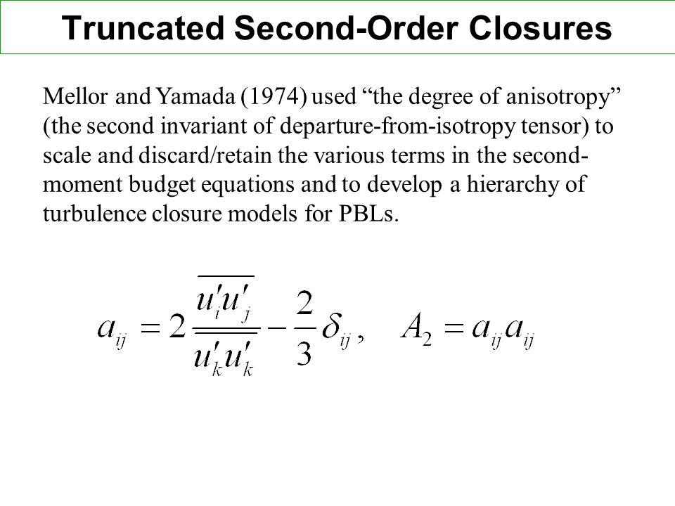 Truncated Second-Order Closures