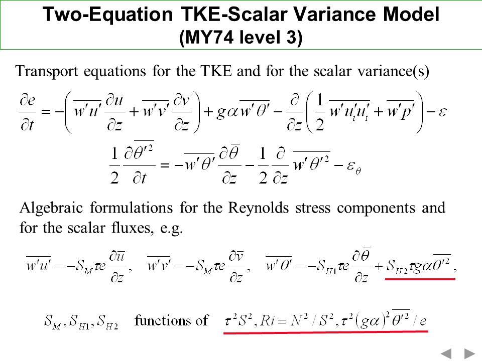 Two-Equation TKE-Scalar Variance Model (MY74 level 3)