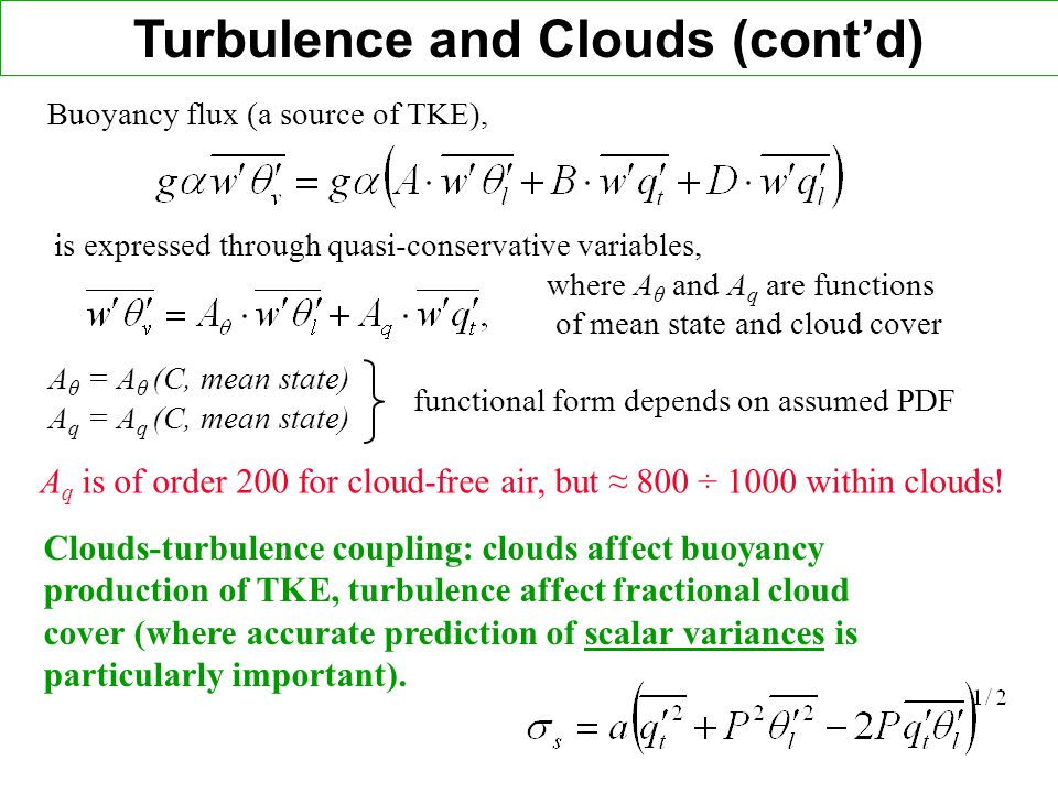 Turbulence and Clouds (cont'd)
