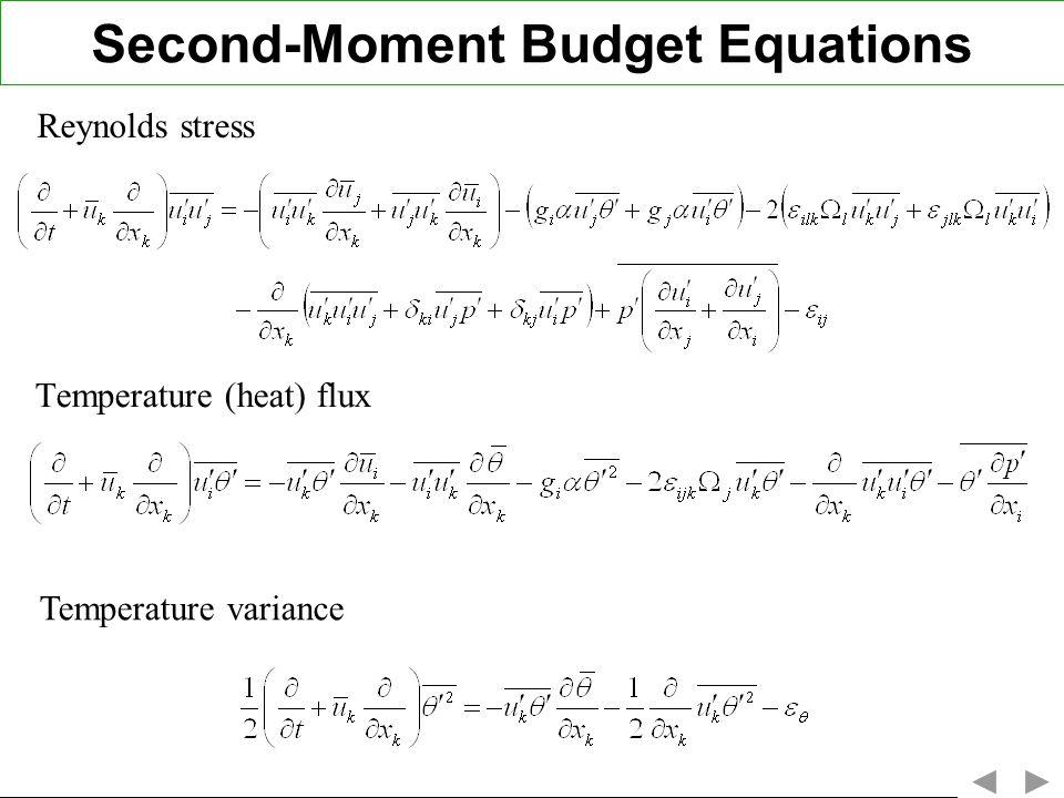 Second-Moment Budget Equations