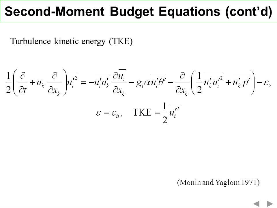 Second-Moment Budget Equations (cont'd)