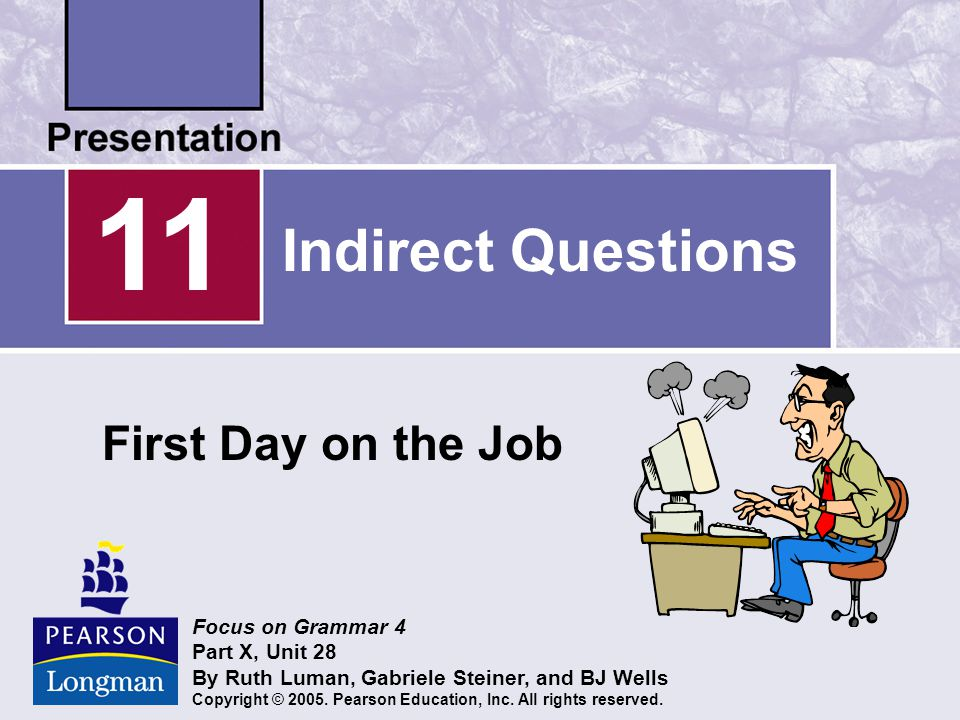 11 Indirect Questions First Day on the Job Focus on Grammar 4