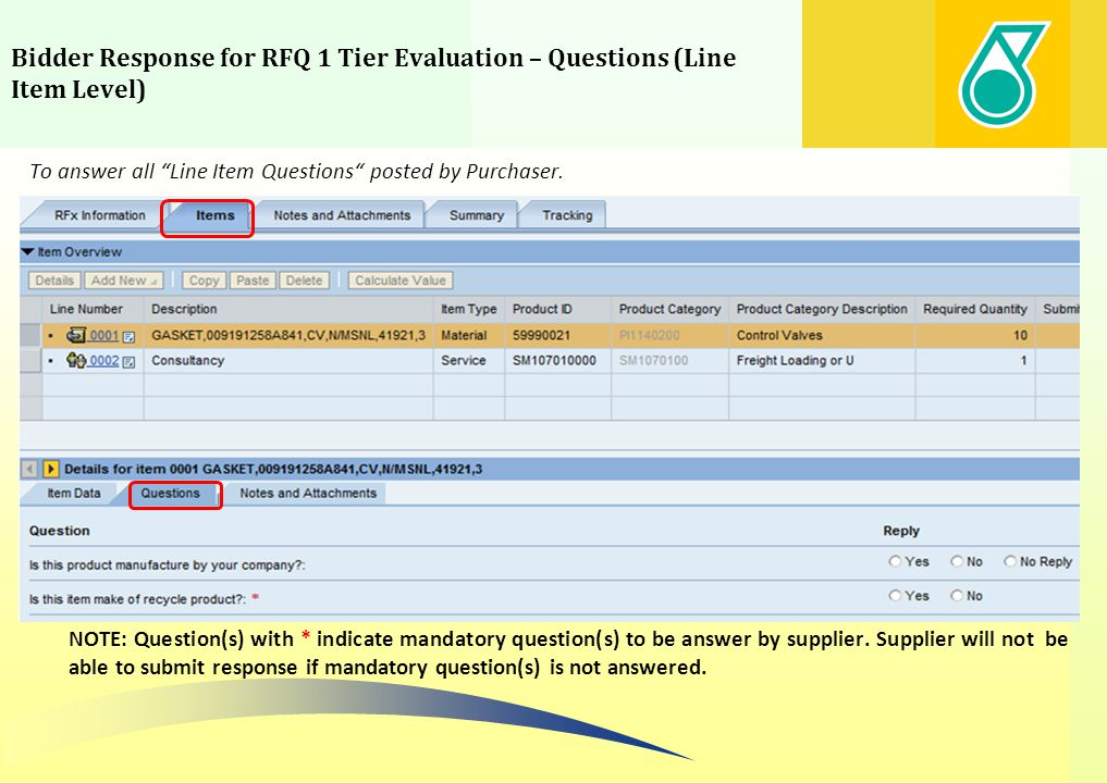 Bidder Response for RFQ 1 Tier Evaluation – Questions (Line Item Level)