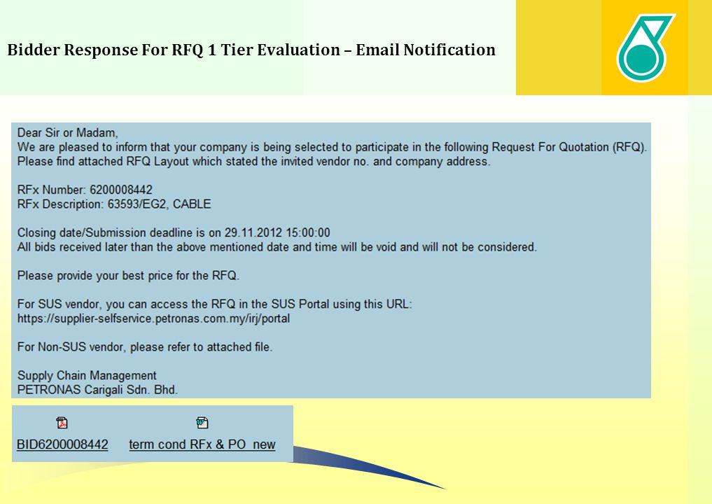 Bidder Response For RFQ 1 Tier Evaluation – Email Notification