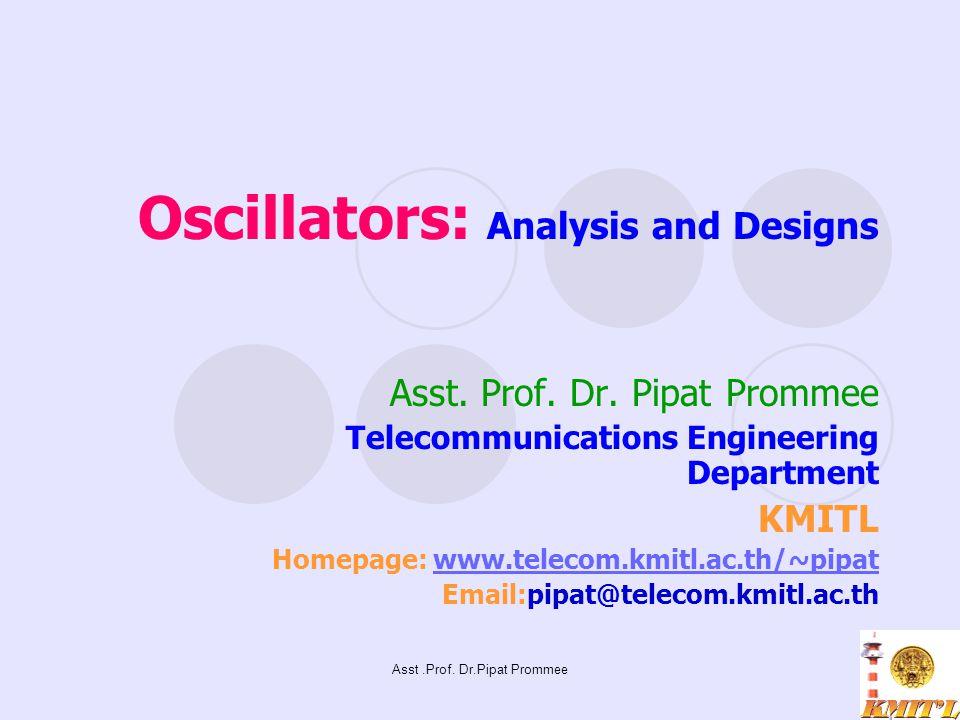 Oscillators: Analysis and Designs