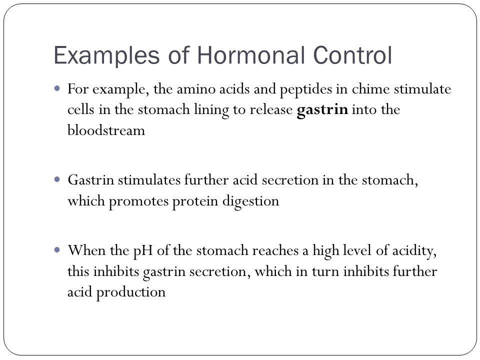 Examples of Hormonal Control