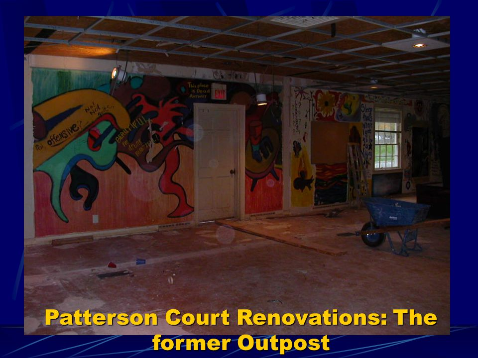 Patterson Court Renovations: The former Outpost