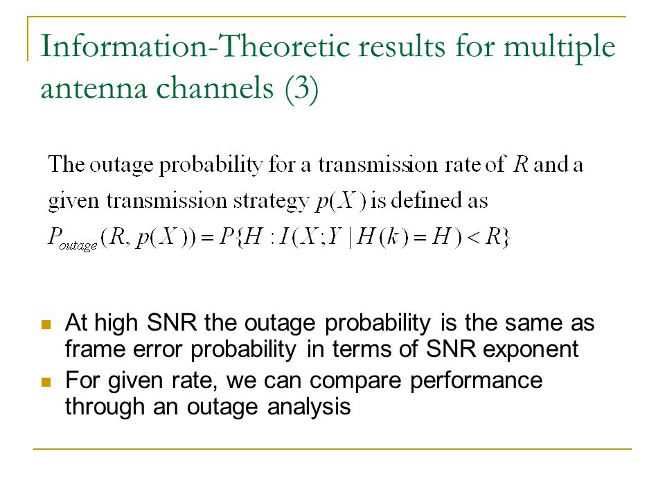 Information-Theoretic results for multiple antenna channels (3)