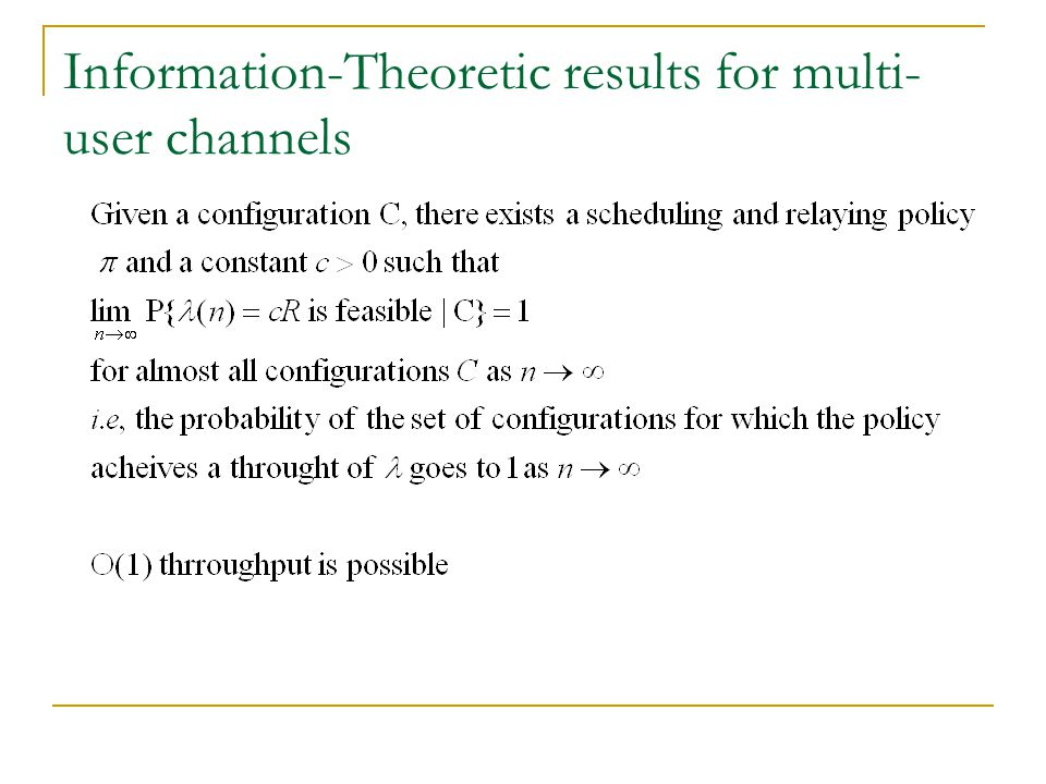 Information-Theoretic results for multi-user channels