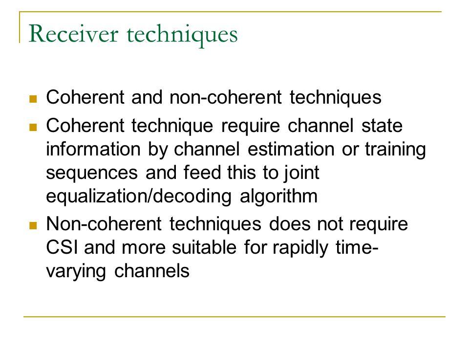Receiver techniques Coherent and non-coherent techniques