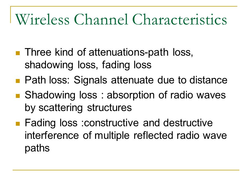 Wireless Channel Characteristics