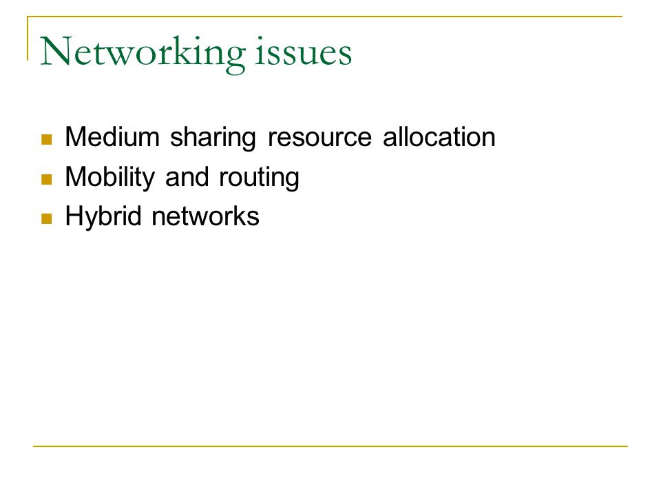 Networking issues Medium sharing resource allocation