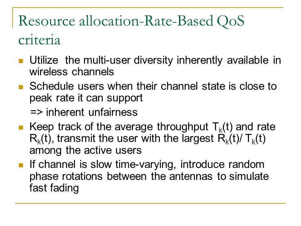 Resource allocation-Rate-Based QoS criteria