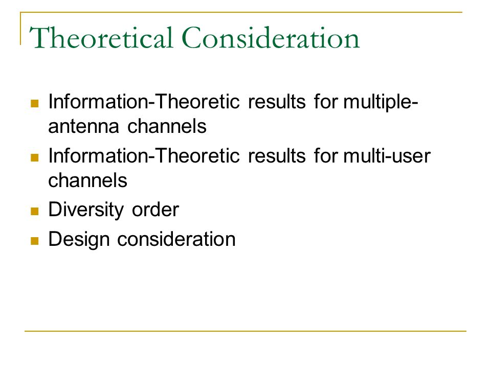 Theoretical Consideration