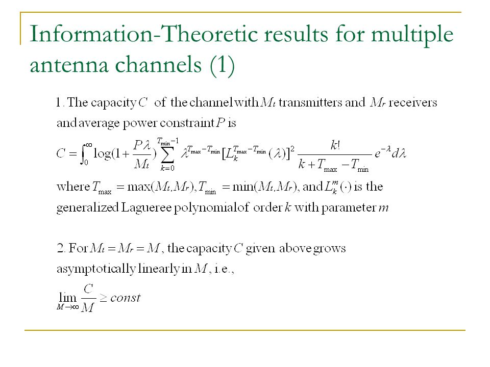 Information-Theoretic results for multiple antenna channels (1)