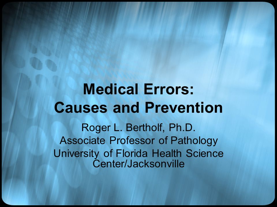 Medical Errors: Causes and Prevention