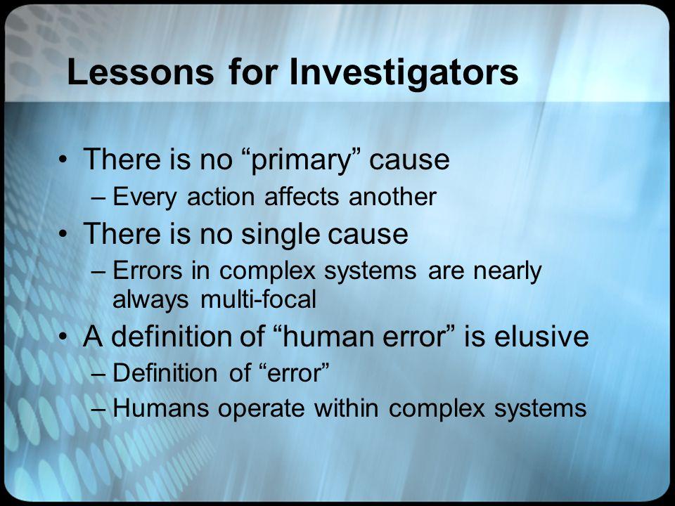 Lessons for Investigators
