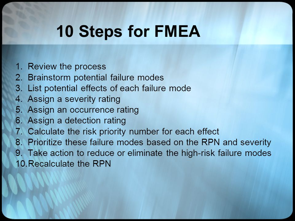 10 Steps for FMEA Review the process