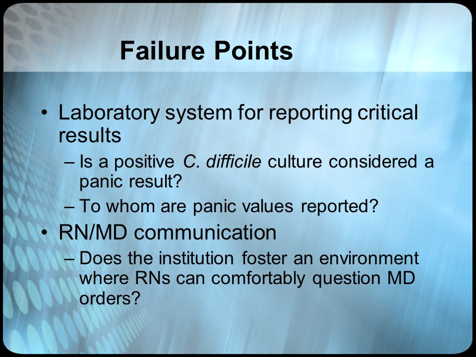 Failure Points Laboratory system for reporting critical results