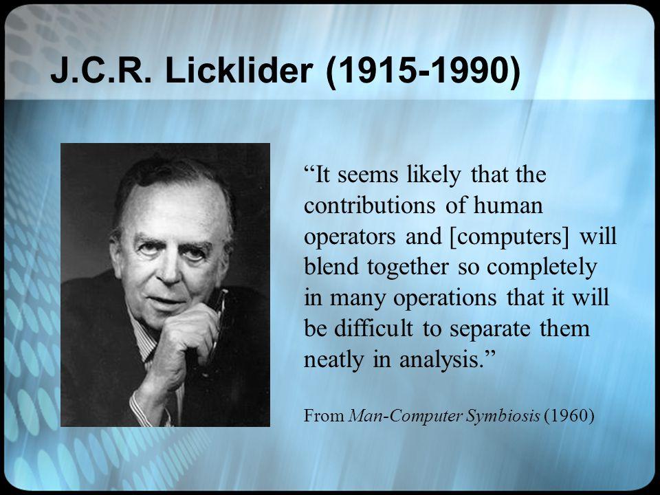 J.C.R. Licklider (1915-1990)