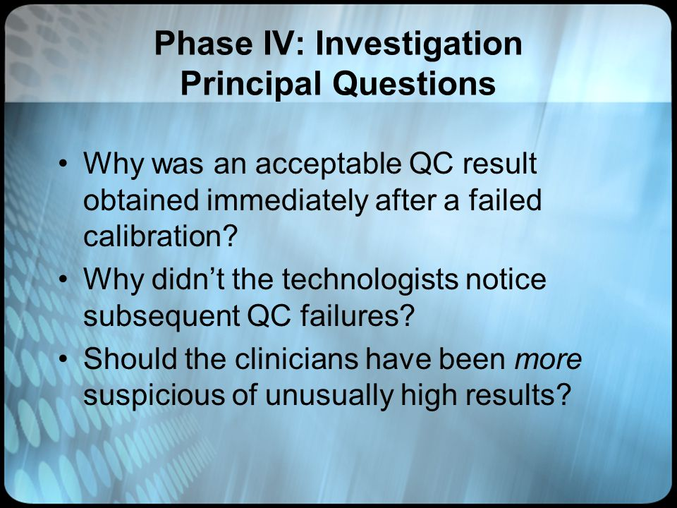 Phase IV: Investigation Principal Questions