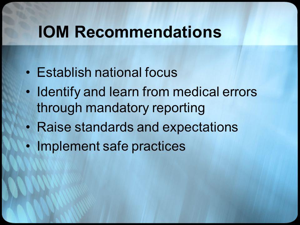 IOM Recommendations Establish national focus