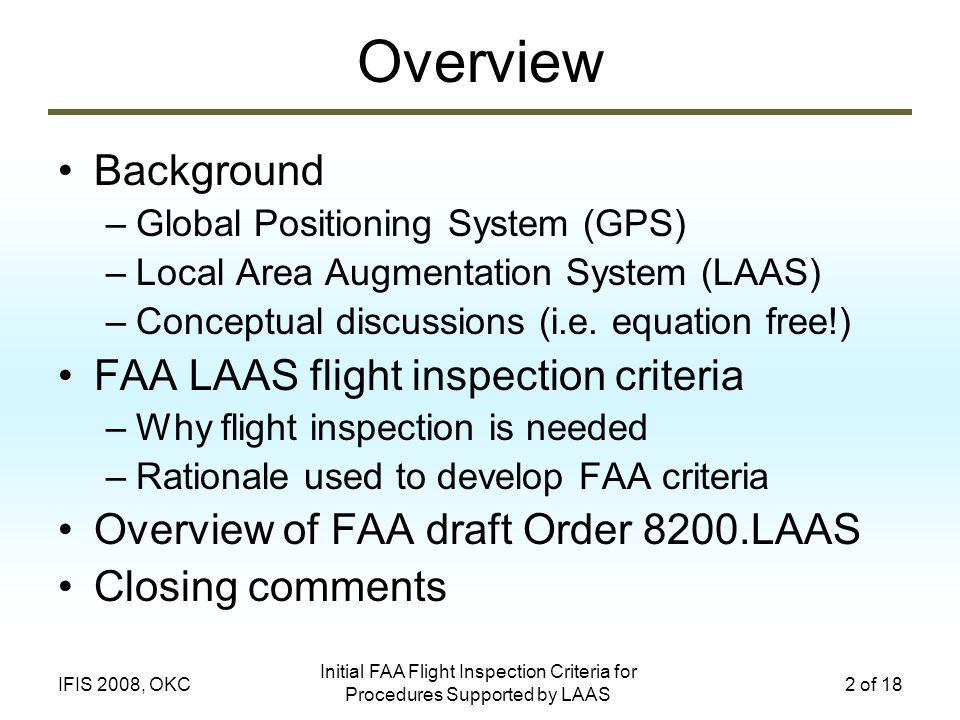Overview Background FAA LAAS flight inspection criteria