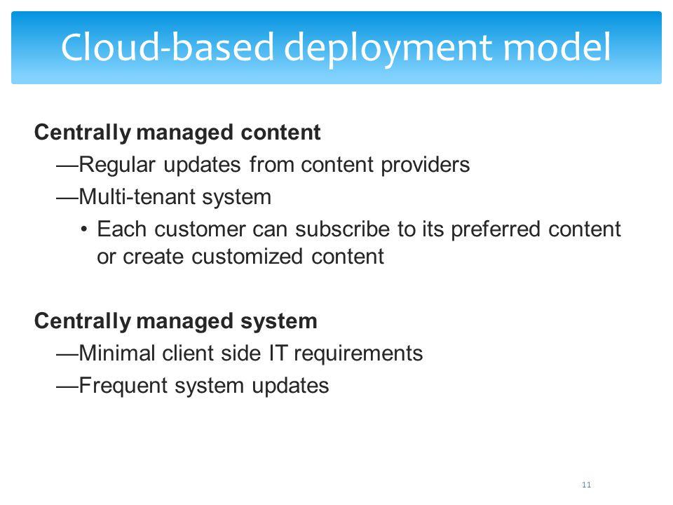 Cloud-based deployment model