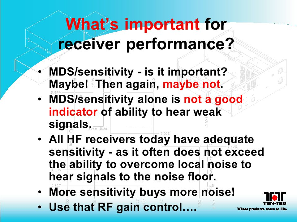 What's important for receiver performance