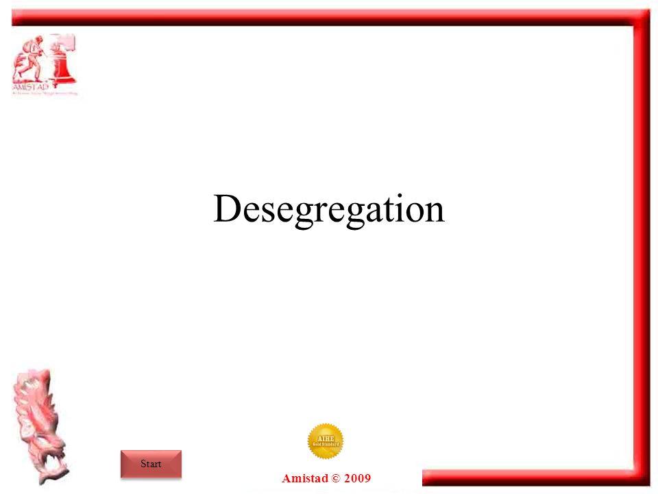 Desegregation Start