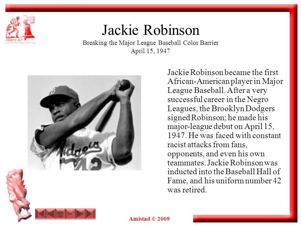 Jackie Robinson Breaking the Major League Baseball Color Barrier April 15, 1947