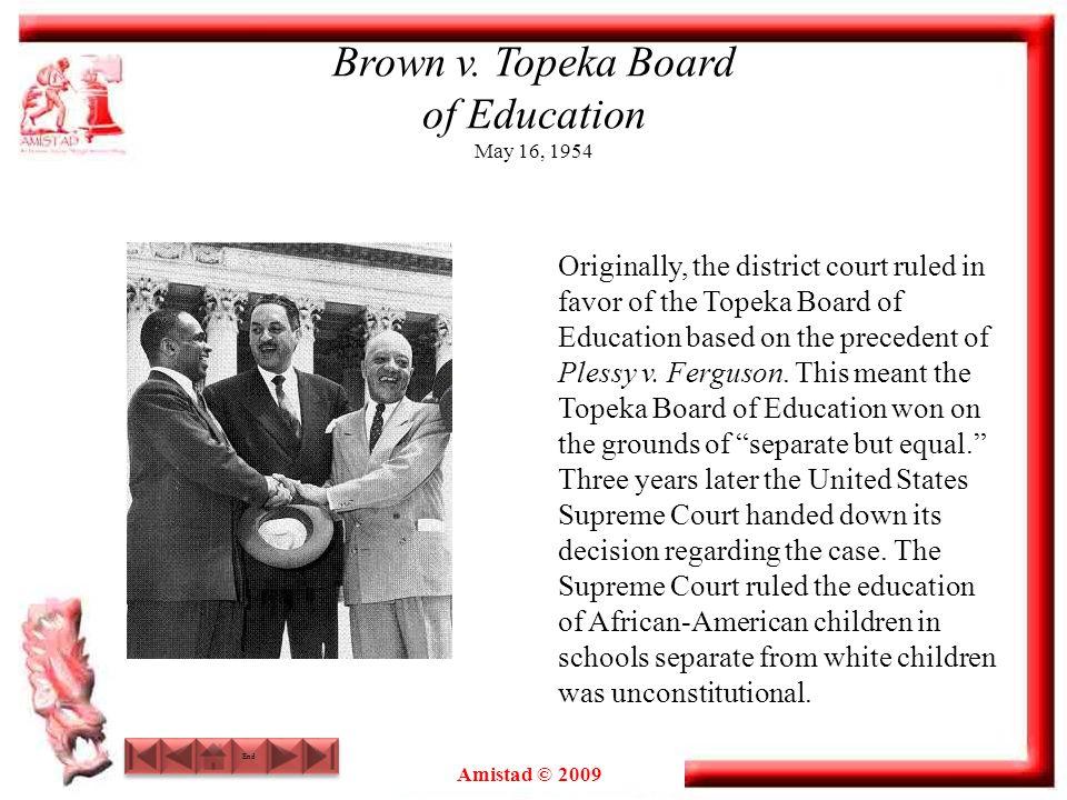 Brown v. Topeka Board of Education May 16, 1954