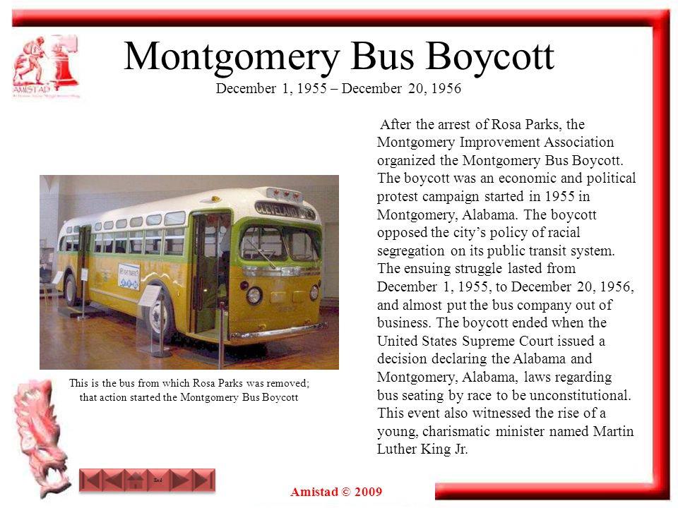 Montgomery Bus Boycott December 1, 1955 – December 20, 1956