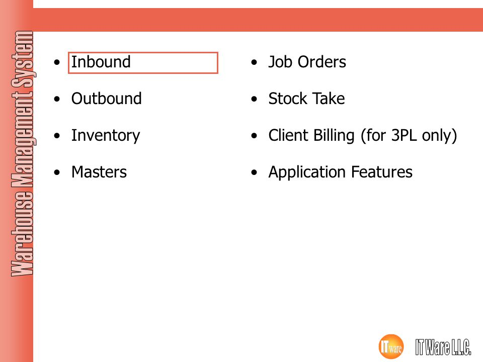 Modules Inbound Outbound Inventory Masters Job Orders Stock Take