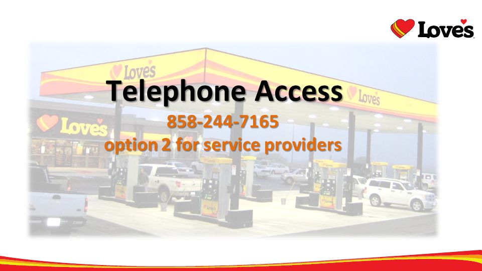 Telephone Access 858-244-7165 option 2 for service providers