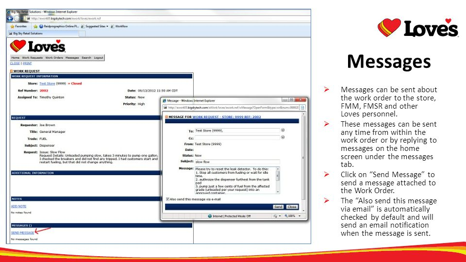 Messages Messages can be sent about the work order to the store, FMM, FMSR and other Loves personnel.