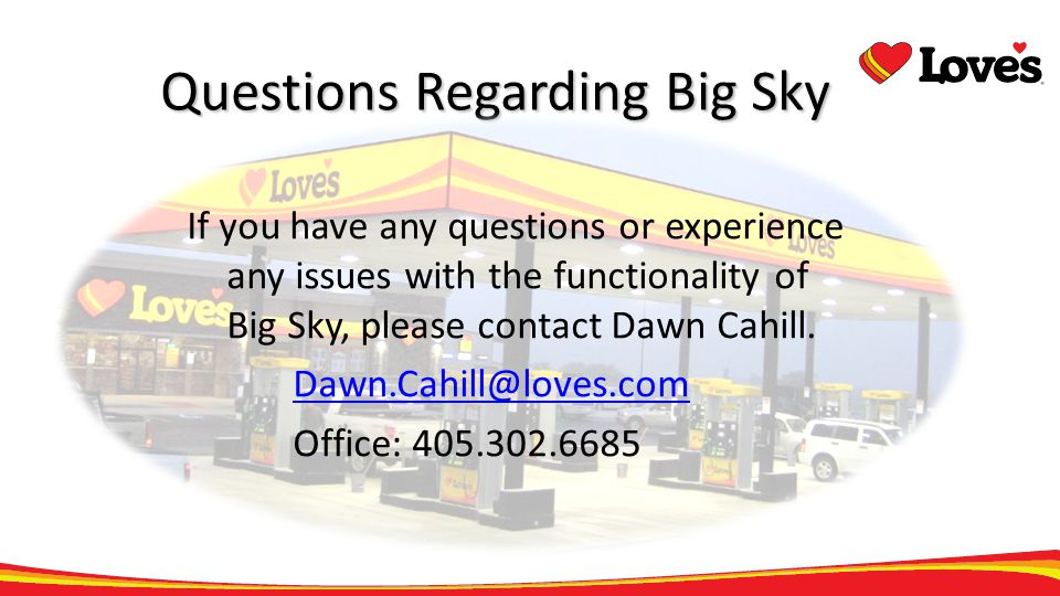 Questions Regarding Big Sky