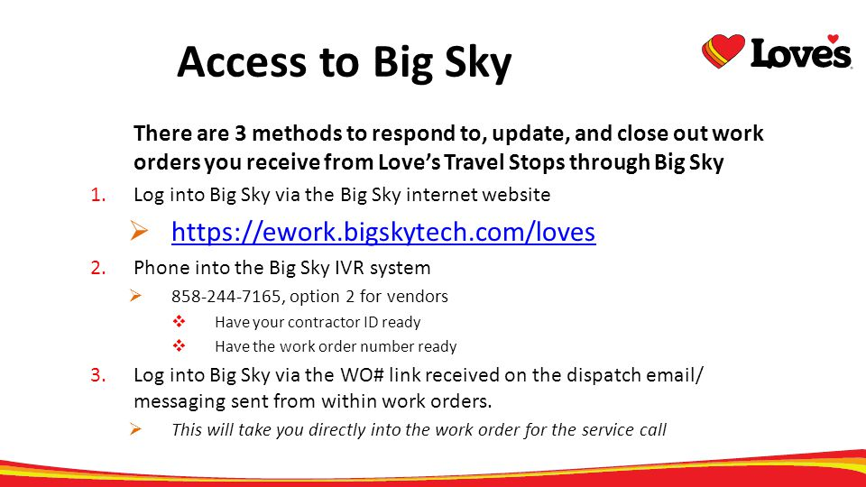 Access to Big Sky https://ework.bigskytech.com/loves