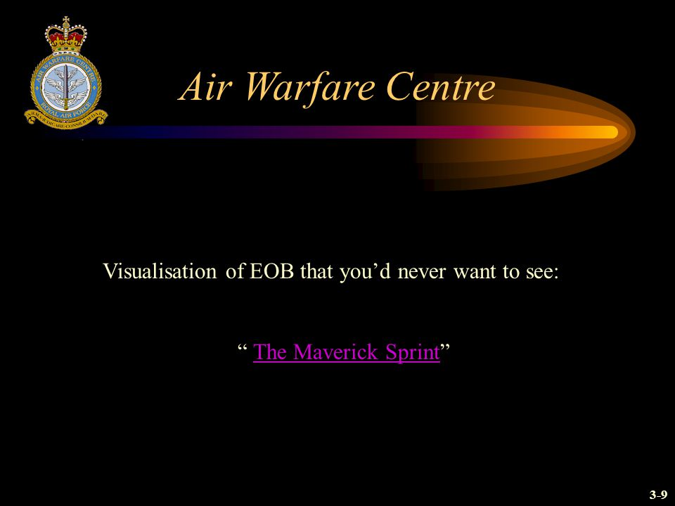 Air Warfare Centre Visualisation of EOB that you'd never want to see: