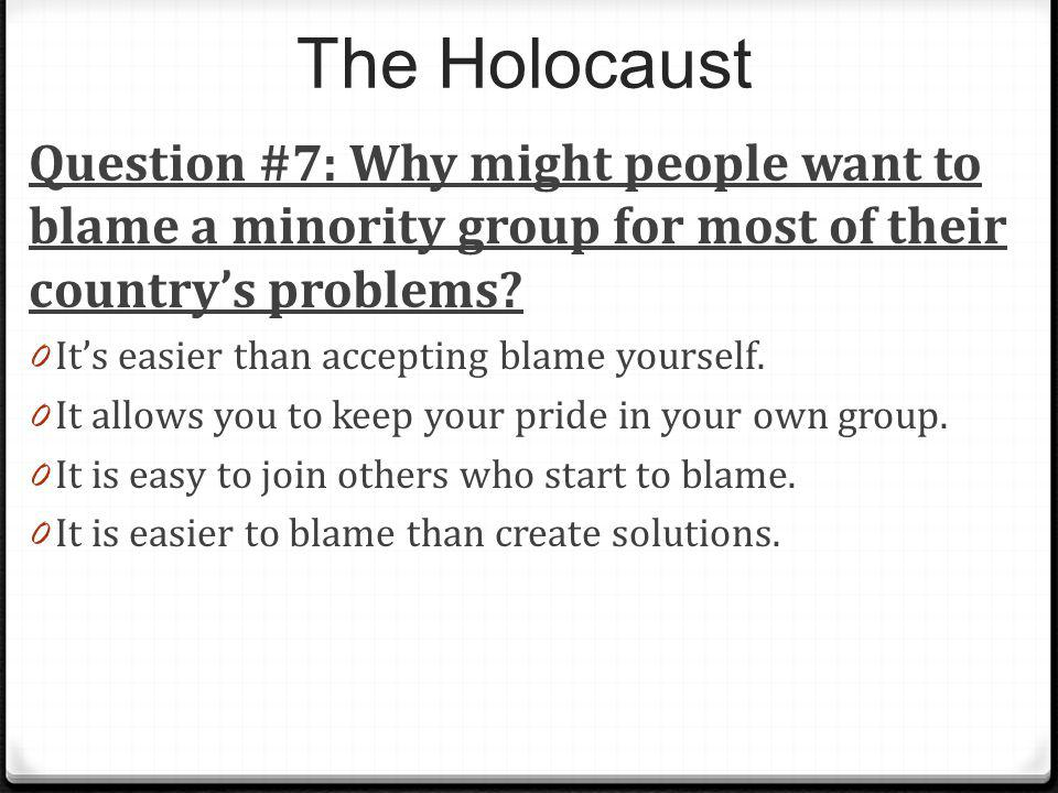 The Holocaust Question #7: Why might people want to blame a minority group for most of their country's problems
