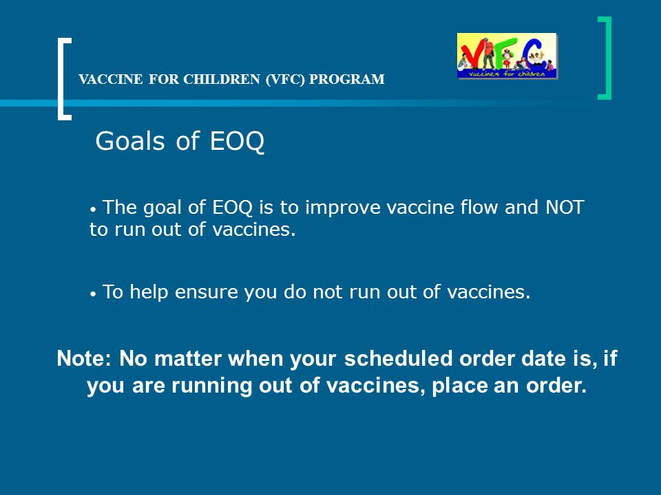 VACCINE FOR CHILDREN (VFC) PROGRAM
