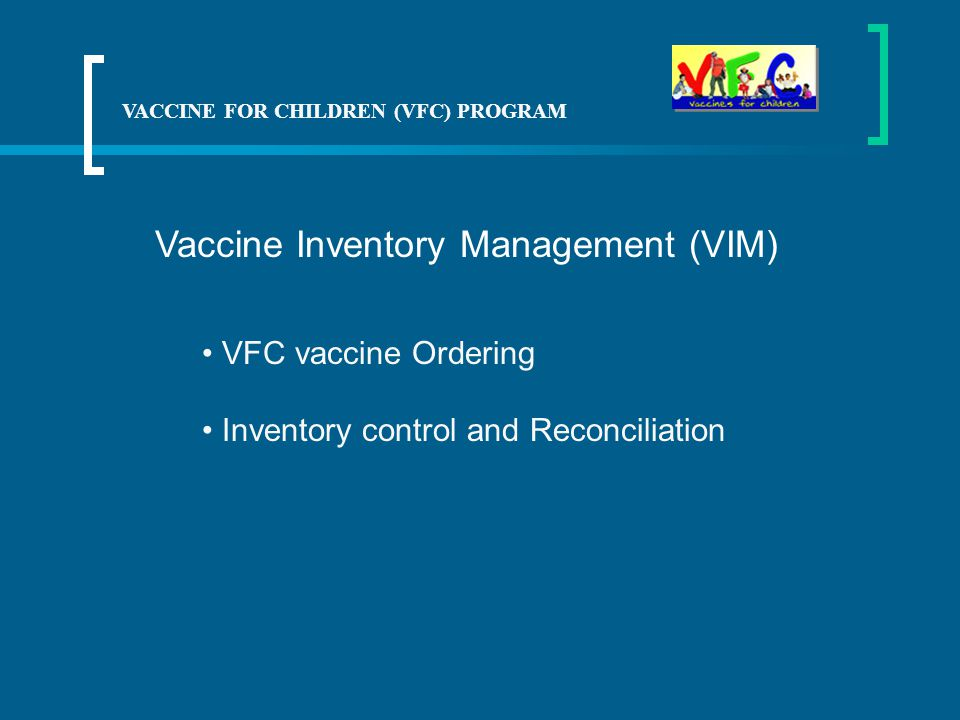 Vaccine Inventory Management (VIM)